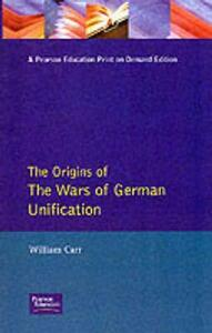 Wars of German Unification 1864 - 1871, The - W. Carr - cover