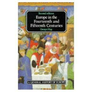 Europe in the Fourteenth and Fifteenth Centuries - Denys Hay - cover