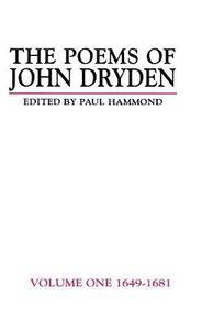 The Poems of John Dryden: Volume One: 1649-1681 - Paul Hammond,John Dryden - cover