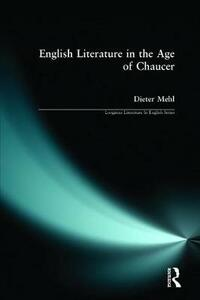 English Literature in the Age of Chaucer - Dieter Mehl - cover