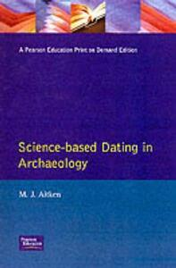 Science-Based Dating in Archaeology - M. Aitken - cover