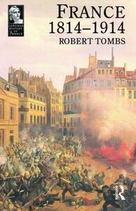 France 1814 - 1914 - Robert Tombs - cover