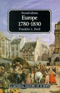 Europe 1780 - 1830 - Franklin L. Ford - cover
