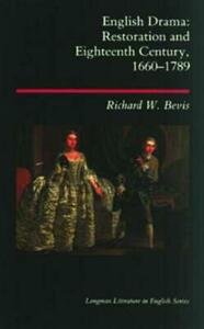 English Drama: Restoration and Eighteenth Century 1660-1789 - Richard W. Bevis - cover