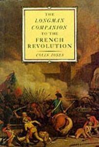 The Longman Companion to the French Revolution - Colin A. Jones - cover