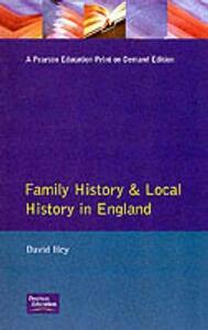 Family History and Local History in England - David Hey - cover
