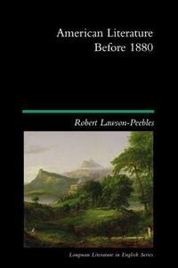 American Literature Before 1880 - Robert Lawson-Peebles - cover