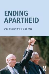 Ending Apartheid - Jack Spence,David Welsh - cover