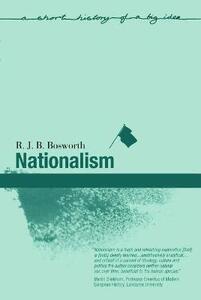 Nationalism - R. J. B. Bosworth - cover
