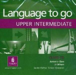 Language to Go Upper-Intermediate Class CD - cover