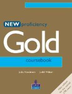 New Proficiency Gold Course Book - Judith Wilson,Jacky Newbrook - cover