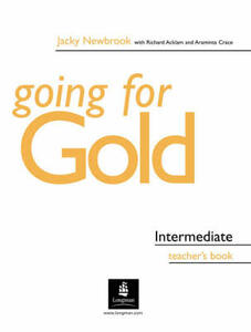 Going for Gold Intermediate Teacher's Book - Jacky Newbrook,Richard Acklam,Araminta Crace - cover