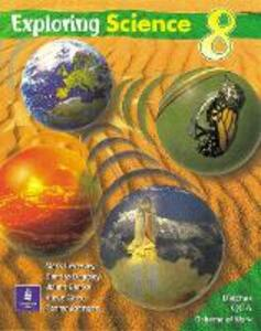 Exploring Science QCA Pupils Book Year 8 Second Edition Paper - Mark Levesley,Sandra Baggley,Julian Clarke - cover