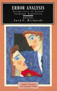 Error Analysis: Perspectives on Second Language Acquisition - Jack C. Richards - cover