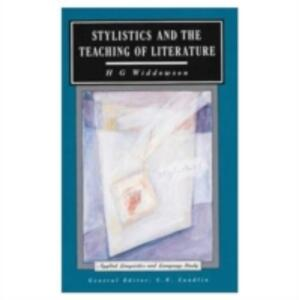 Stylistics and the Teaching of Literature - H. G. Widdowson - cover