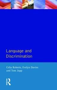 Language and Discrimination - Celia Roberts,Tom Jupp,Evelyn A. Davies - cover