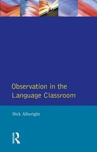 Observation in the Language Classroom - Dick Allwright - cover