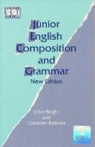 Junior English Composition and Grammar Paper - John A. Bright,Cranmer Kalinda - cover