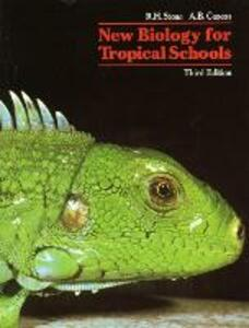 New Biology for Tropical Schools 3rd. Edition - R. H. Stone,A. B. Cozens - cover