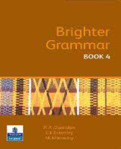 Brighter Grammar Book 4 African Edition - C. E. Eckersley,Margaret Macaulay,Phebean A. Ogundipe - cover