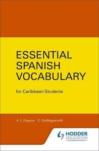 Essential Spanish Vocabulary for Caribbean Students - C. Hollingsworth,Y. Dupays - cover