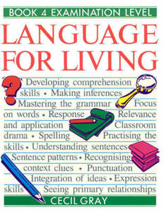 Language for Living Book 4 - Cecil R. Gray,Alan W. Gilchrist - cover
