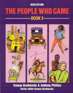 The People Who Came Book 3 - Kamau Brathwaite,Mollie A. Hunter,Robttom - cover
