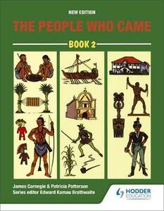 The People Who Came Book 2 - Edward K. Brathwaite,Esmada Veronica Carnegie,John Robottom - cover