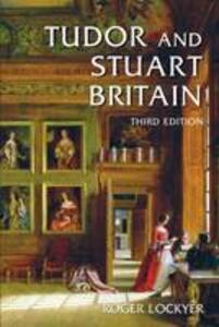 Tudor and Stuart Britain: 1485-1714 - Roger Lockyer - cover