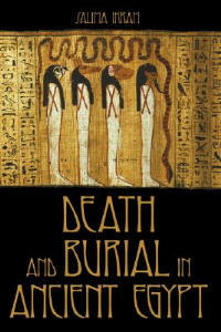 Death and Burial in Ancient Egypt - Salima Ikram - cover