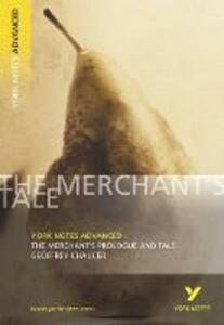 The Merchant's Prologue and Tale: York Notes Advanced - Pamela King - cover