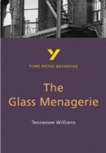 The Glass Menagerie: York Notes Advanced - Rebecca Warren - cover