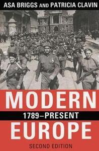 Modern Europe, 1789-Present - Asa Briggs,Patricia Clavin - cover