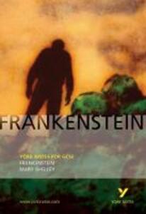 Frankenstein: York Notes for GCSE - Alex Fairburn - cover