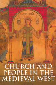 Church and People in the Medieval West, 900-1200 - Sarah Hamilton - cover