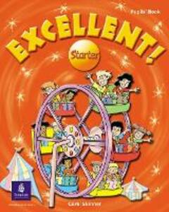 Excellent Starter Pupils Book - Carol Skinner - cover