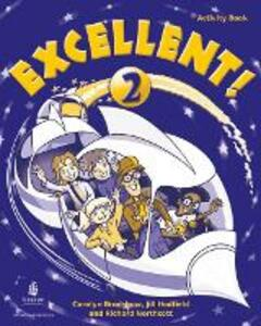 Excellent 2 Activity Book - Coralyn Bradshaw,Jill Hadfield,Richard Northcott - cover