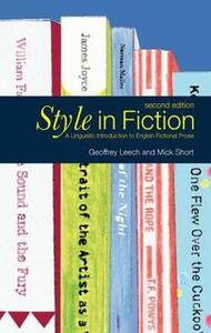 Style in Fiction: A Linguistic Introduction to English Fictional Prose - Michael H. Short,Geoffrey N. Leech - cover