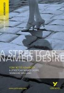 Streetcar Named Desire: York Notes Advanced - T. Williams - cover