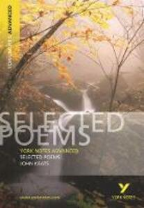 Selected Poems of John Keats: York Notes Advanced - Glennis Byron - cover