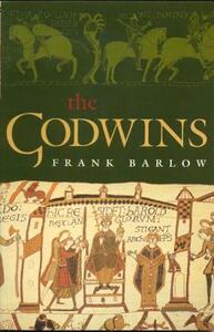 The Godwins: The Rise and Fall of a Noble Dynasty - Frank Barlow - cover