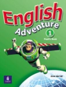 English Adventure Level 1 Pupils Book plus Picture Cards - Anne Worrall - cover