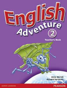 English Adventure Level 2 Teacher's Book - Anne Worrall,Richard Northcott - cover