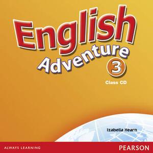 English Adventure Level 3 Class CD - Izabella Hearn - cover