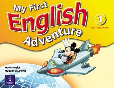 My First English Adventure Level 1 Activity Book - Mady Musiol,Magaly Villarroel - cover