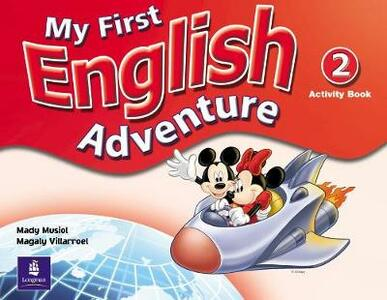 My First English Adventure Level 2 Activity Book - Mady Musiol,Magaly Villarroel - cover