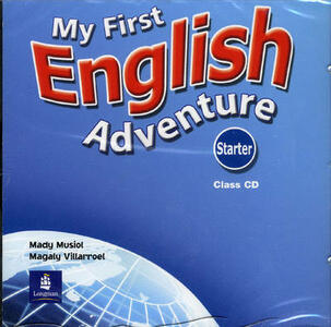 My First English Adventure Starter Class CD - Mady Musiol,Magaly Villarroel - cover