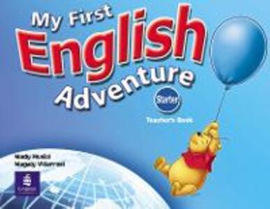 My First English Adventure Starter Teacher's Book - Mady Musiol,Magaly Villarroel - cover