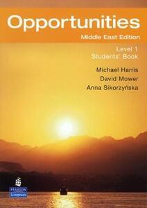 Opportunities 1 (Arab-World) Students Book - David Mower,Anna Sikorzynska,Michael Harris - cover