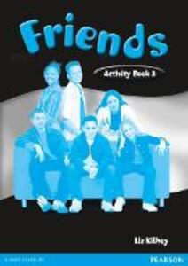 Friends 3 (Global) Workbook - Liz Kilbey - cover